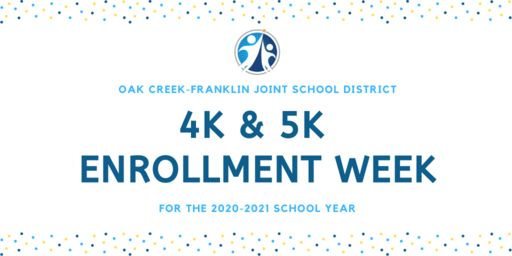 4K & 5K Enrollment Week