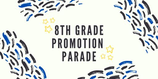 UPDATE 8th Grade Car Promotion Parade